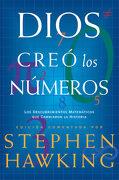 Dios Creó los Números - Stephen Hawking - Editorial Crítica