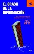 El Crash de la Información: Los Mecanismos de la Desinformación Cotidiana (Actual) - Max Otte - Ariel