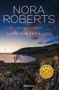 Trilogía Irlandesa 2. Lágrimas de la Luna - Nora Roberts - Debolsillo