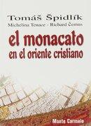 El Monacato en el Oriente Cristiano - Tomás Spidlik - Monte Carmelo