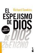 El Espejismo de Dios - Richard Dawkins - Booket