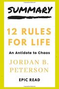 Summary 12 Rules for Life by Jordan b  Peterson (libro en inglés)