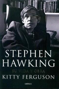 portada Stephen Hawking su Vida y Obra