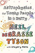 Astrophysics for Young People in a Hurry (libro en Inglés) - Neil Degrasse Tyson - Ww Norton & Co