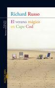 El Verano Mágico en Cape cod - Richard Russo - Alfaguara