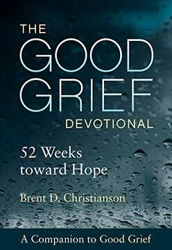 portada The Good Grief Devotional: 52 Weeks Toward Hope (libro en Inglés)