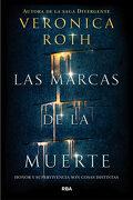 Las Marcas de la Muerte - Veronica Roth - Molino