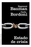 Estado de Crisis - Bauman Zygmunt,Bordoni Carlo - Paidos