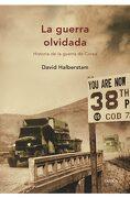 La Guerra Olvidada - David Halberstam - Editorial Crítica