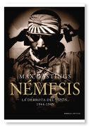 Némesis: La Derrota del Japón, 1944-1945 (Memoria Crítica) - Max Hastings - Editorial Crítica