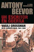 Un Escritor en Guerra - Antony Beevor - Booket