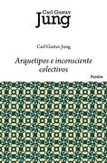 Arquetipos e Inconsciente Colectivo - C. G. Jung,Richard Wilhelm - Ediciones Paidós Ibérica