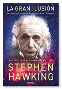 La Gran Ilusión: Las Grandes Obras de Albert Eintein - Stephen Hawking - Editorial Crítica