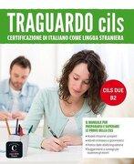 Traguardo Cils b2 (libro en Italiano) - Varios Autores - Difusion Centro De Investigacion Y Publicaciones De Idiomas S.L.