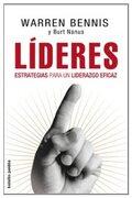 Líderes: Estrategias Para un Liderazgo Eficaz (Bolsillo Paidos) - Warren Bennis,Burt Nanus - Paidos Iberica Ediciones S A