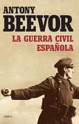 La Guerra Civil Española - Antony Beevor - Critica
