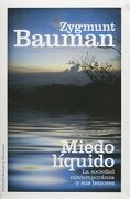Miedo Liquido - Zygmunt Bauman - Paidós