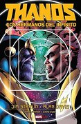 Thanos: Los Hermanos del Infinito - Starlin, Jim,David, Alan - Panini