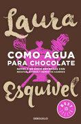 Como Agua Para Chocolate - Laura Esquivel - Debolsillo