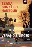 Verano en Rojo - Berna Gonzalez Harbour - Rba Bolsillo
