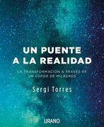 Un Puente a la Realidad - Sergi Torres Baldó - Urano