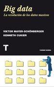 Big Data: La Revolución de los Datos Masivos - Viktor Mayer Schönberger,Kenneth Cukier - Turner
