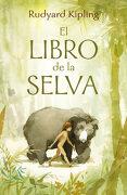 El Libro de la Selva. La Historia de Mowgli (Alfaguara Clasicos) - Rudyard Kipling - Alfaguara