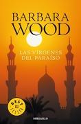 Las Virgenes del Paraiso - Barbara Wood - Debolsillo