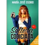 Soltera Codiciada - María José Osorio - Grijalbo