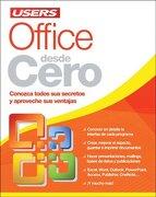 Office Desde Cero Conozca Todos sus Secretos y Aproveche sus Ventajas - Alejandro Dagostino - Mp Ediciones