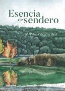 Esencia de Sendero - Mª Pilar Valentín Díaz - Letrame S.L.