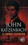 El Hombre Equivocado - John Katzenbach - Zeta Bolsillo