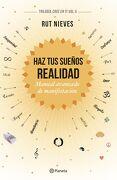 Haz tus Sueños Realidad - Rut Nieves - Editorial Planeta