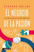 El Negocio de la Pasion - Gerardo Molina - Hojas Del Sur