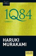 1Q84. Libro 3 - Haruki Murakami - Tusquets