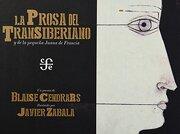 La Prosa del Transiberiano y de la Pequeña Juana de Francia - Blaise Cendrars - Fondo De Cultura Economica