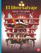 El Libro Salvaje - Juan Villoro - Fondo De Cultura Económica