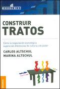 Construir Tratos - Carlos Altschul; Marina Altschul - Granica