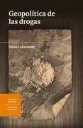 Geopolítica de las Drogas - Alain Labrousse - Lom