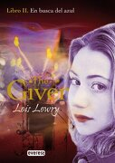 En Busca del Azul. Libro ii. The Giver - Lois Lowry - Editorial Everest