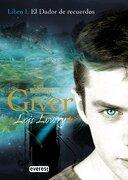 El Dador de Recuerdos. Libro i. The Giver - Lois Lowry - Everest