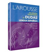 Diccionario Larousse Americano de Dudas Lengua Española - Larousse - Larousse