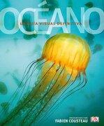 Enciclopedia Oceano: El Ultimo Rincon del Mundo Salvaje al Descubierto - No Disponible - No Disponible