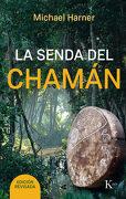 La Senda del Chaman - Michael Harner - Kairos