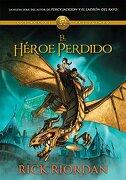 El Héroe Perdido - Rick Riordan - Montena