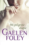 Mi Peligroso Duque - Gaelen Foley - Cisne