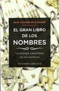 El Gran Libro de los Nombres - Aharón Shlezinger - Ediciones Obelisco S.L.