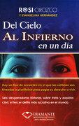 Del Cielo al Infierno en un dia - Rosi Orozco; Evangelina Hernandez - Ediciones Selectas Diamante