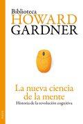 La Nueva Ciencia de la Mente - Howard Gardner - Paidos