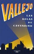 Las Bolas de Cavendish - Fernando Vallejo - Alfaguara